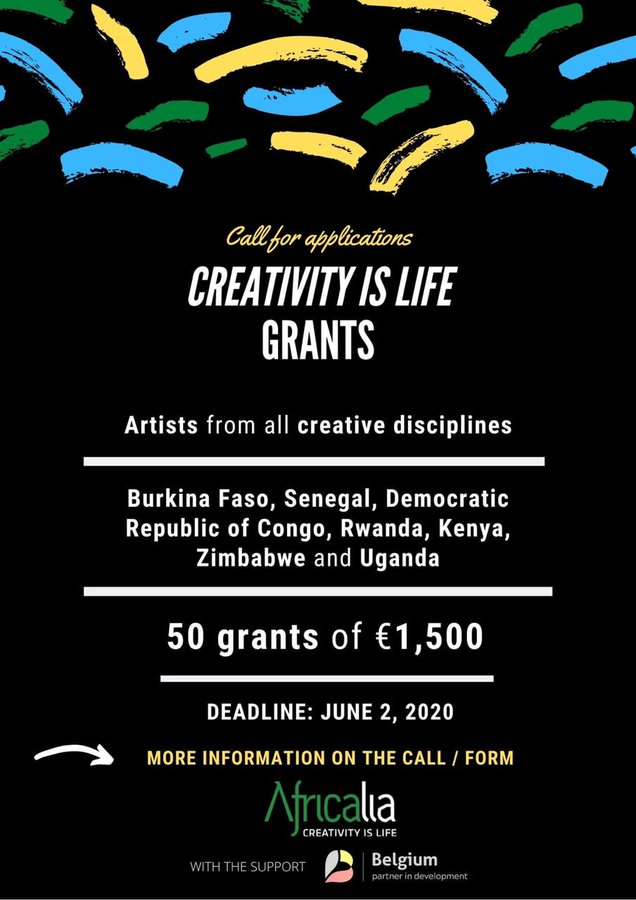 AFRICALIA CREATIVITY IS LIFE CREATIVITY SUPPORT GRANTS 2020 FOR AFRICAN ARTISTS