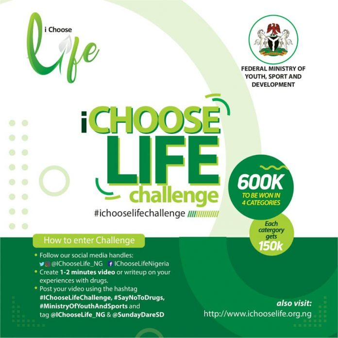 I CHOOSE LIFE CHALLENGE FOR NIGERIAN YOUTHS 2020