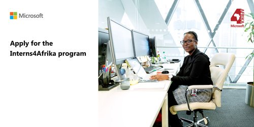 Microsoft Interns4Afrika Program Application 2020 for African Graduates