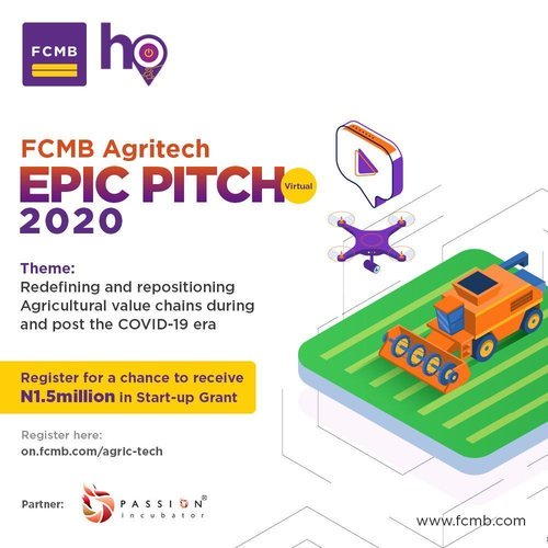 2020 FCMB AGRITECH EPIC PITCH 2020 FOR NIGERIA STARTUPS