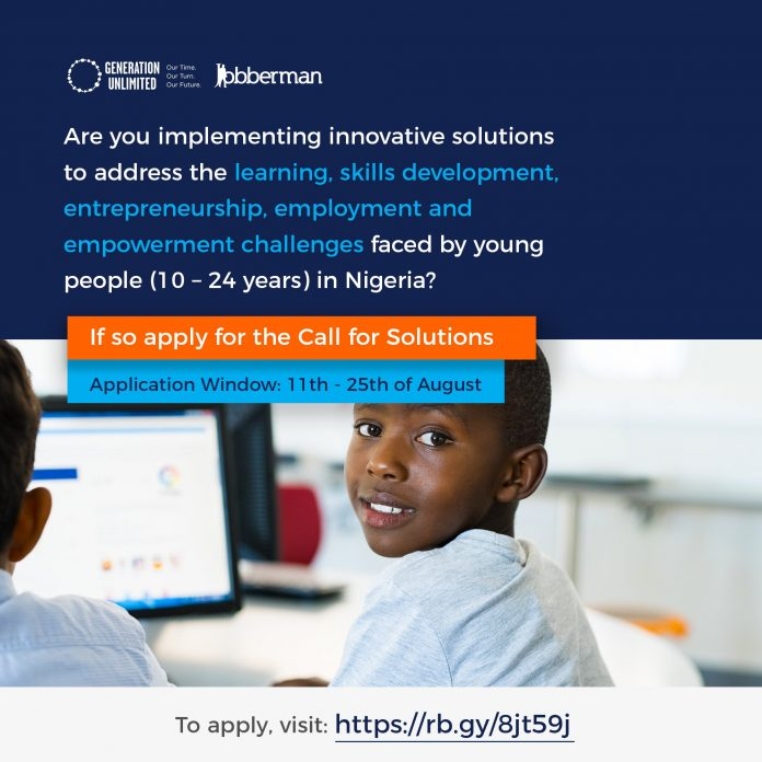 Generation Unlimited/Unicef Call for Innovative Solutions to curtail Unemployment in Nigerians