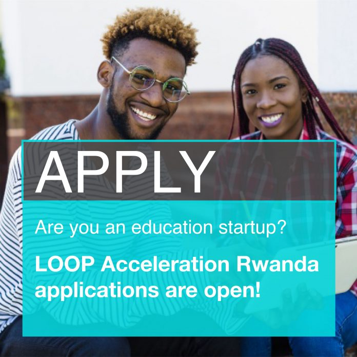 LOOP Accelerator Program for Rwanda Education Startups 2020