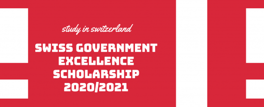 Swiss Government Excellence Scholarships 2020-2021