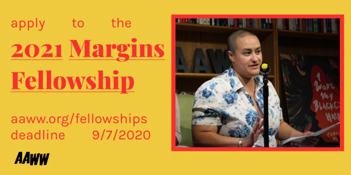 The Margins AAWW Fellowship 2021-2021 for Asian & American Writers