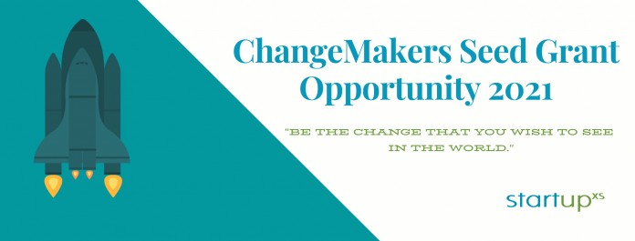 StartupX Change Makers Seed Grant Opportunity 2021