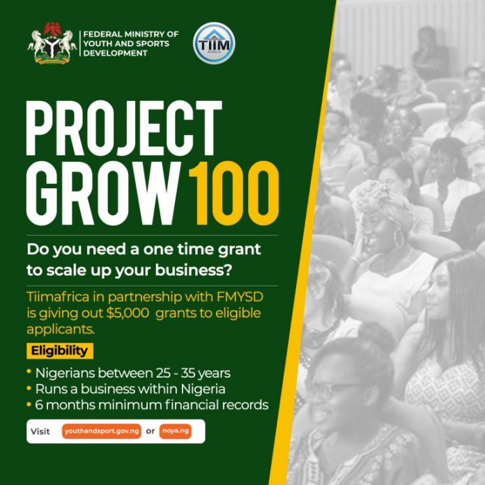 Project Grow 100 Application for Nigerian Youths
