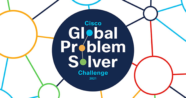 Cisco Global Problem Solver Challenge 2021 for Early-stage Innovative Startups